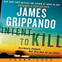 Intent to Kill Audiobook by James Grippando Narrated by Jonathan Davis