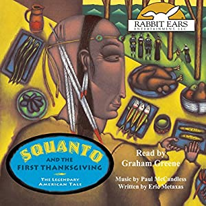 Squanto and the First Thanksgiving: The Legendary American Tale Audiobook