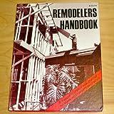 Remodeler's Handbook: A Manual of Professional Practice for Home Improvement Contractors
