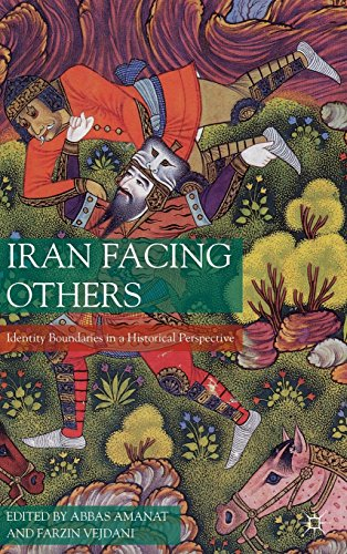 Iran Facing Others: Identity Boundaries in a Historical Perspective