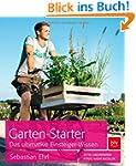 Garten-Starter: Das ultimative Einste...