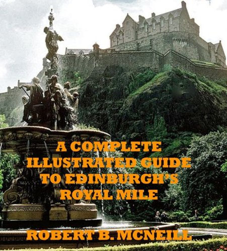 A Complete Guide to Edinburgh's Royal Mile
