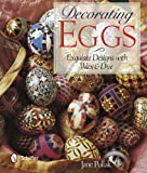 img - for Decorating Eggs: Exquisite Designs with Wax & Dye book / textbook / text book