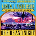 Of Fire and Night: The Saga of Seven Suns, Book 5 (       UNABRIDGED) by Kevin J. Anderson Narrated by David Colacci