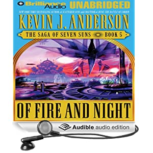 Of Fire and Night: The Saga of Seven Suns, Book 5 (Unabridged)