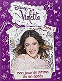 Violetta, mon journal intime un an après : Tome 2