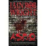 ASBO: A Novel of Extreme Terrorby Iain Rob Wright