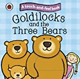 Ladybird Goldilocks and the Three Bears: Ladybird Touch and Feel Fairy Tales (Ladybird Tales)
