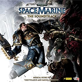 "Warhammer 40,000: Space Marine ""The Soundtrack"