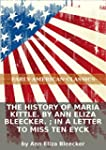 The history of Maria Kittle. By Ann E...
