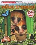 Penelope Arlon La Selva Tropical (Scholastic Explora Tu Mundo)