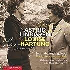 Ich habe auch gelebt! Briefe einer Freundschaft Hörbuch von Astrid Lindgren, Louise Hartung Gesprochen von: Eva Mattes, Oda Thormeyer, Achim Buch