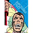 Impossible Tales: The Steve Ditko Archives Vol.4 (Steve Ditko Archives (Fantagraphics))