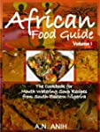 African Food Guide- The Cookbook for...