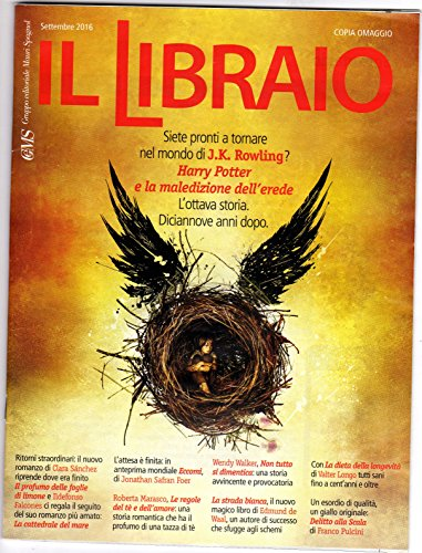 Il Libraio Settembre 2016 recensioni libri Harry Potter Clara Sanchez Franco Pulcini Ildefonso Falcones PDF