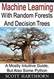 Random Forests are one type of machine learning algorithm. They are typically used to categorize something based on other data that you have.  The purpose of this book is to help you understand how Random Forests work, as well as the differen...