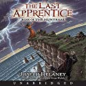 Rise of the Huntress: The Last Apprentice, #7 Audiobook by Joseph Delaney Narrated by Christopher Evan Welch