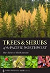 Trees and Shrubs of the Pacific North...