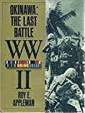 img - for Okinawa: The Last Battle WW II book / textbook / text book