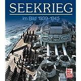 Seekrieg im Bild: 1939-1945