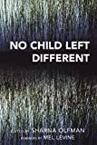 img - for No Child Left Different book / textbook / text book