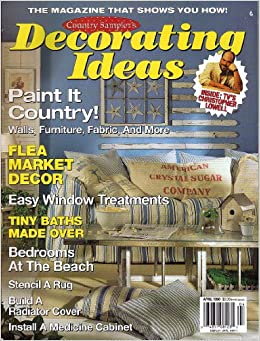 country sampler 39 s decorating ideas april 1998 vol 6 no