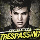Trespassing (Deluxe) an album by Adam Lambert