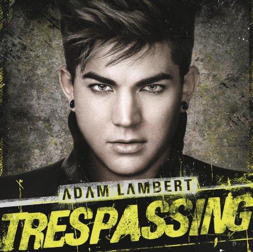Adam Lambert - Trespassing - Zortam Music