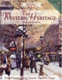 The Western Heritage, Volume C: Since 1789 (7th Edition) (013027285X) by Kagan, Donald
