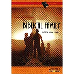 The Biblical Family - Volume 2