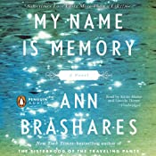 My Name Is Memory | [Ann Brashares]