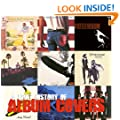 A Brief History of Album Covers (Art & Design)
