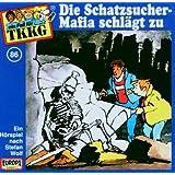 """086/die Schatzsucher-Mafia Schl�gt zuvon """"TKKG"""""""