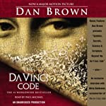The Da Vinci Code (       UNABRIDGED) by Dan Brown Narrated by Paul Michael