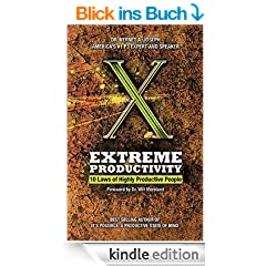 Extreme Productivity: 10 Laws of Highly Productive People (English Edition)
