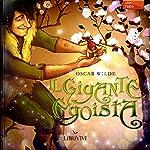 Il gigante egoista [The Selfish Giant] | Oscar Wilde