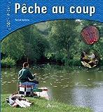 PECHE AU COUP