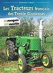 Les tracteurs des 30 glorieuses