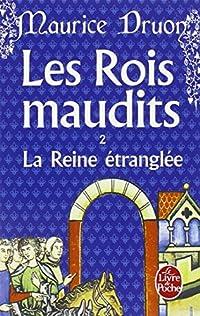 9782253003069: La Reine Etrangl�e- Les rois maudits 2
