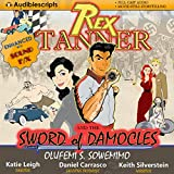 Rex Tanner and the Sword of Damocles