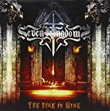 The Fire Is Mine by Seven Kingdoms (2012-10-09)