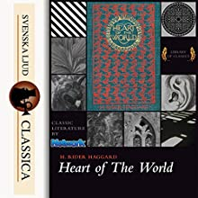 Heart of the World Audiobook by Henry Rider Haggard Narrated by Paul Hansen