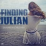 Finding Julian: The Finding Trilogy, Book 1   Shane Morgan