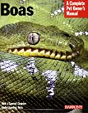 Boas (Complete Pet Owner's Manual)