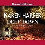 Deep Down | Karen Harper
