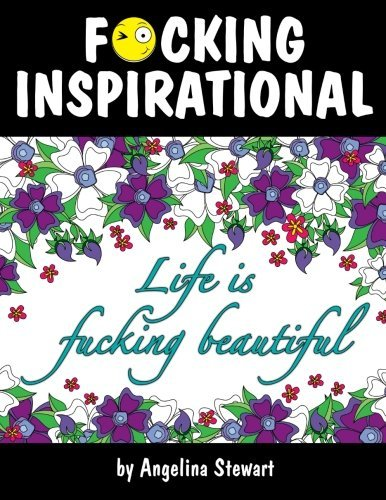 F*cking Inspirational: Adult Coloring Book