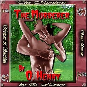 The Murderer | [O. Henry]
