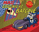 img - for Goodnight Batcave book / textbook / text book