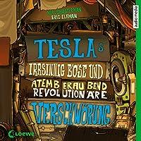 Teslas irrsinnig böse und atemberaubend revolutionäre Verschwörung Hörbuch