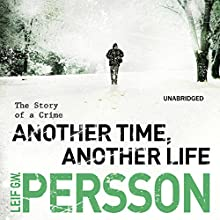 Another Time, Another Life (       UNABRIDGED) by Leif G W Perrson Narrated by Erik Davies